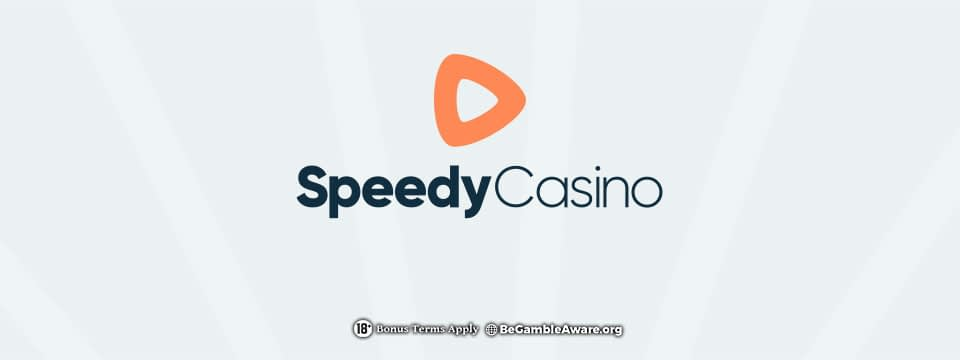 Speedy Casino: No Registration Needed! 18