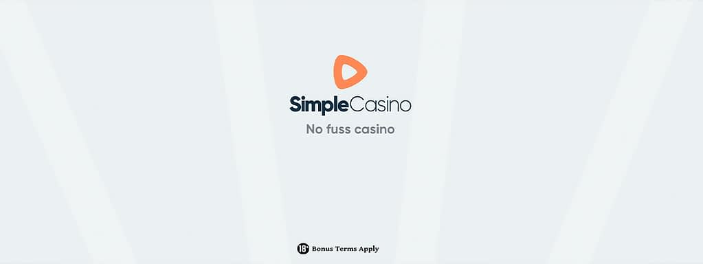 Simple Casino: NEW Fast-Play Casino 100% Match Bonus to €/$500 22